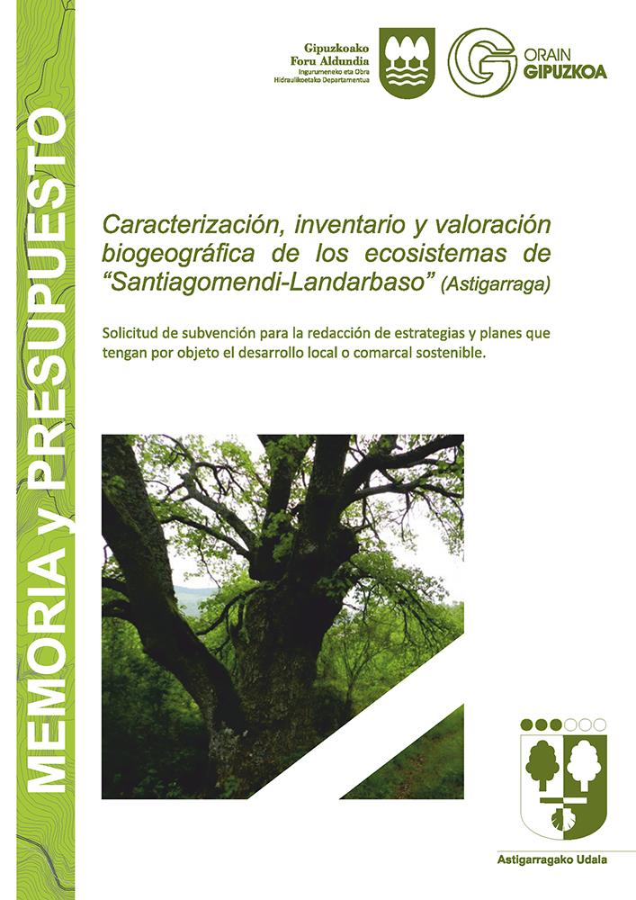 """Figura 30: Documento de solicitud de subvención para la acción del Plan de Acción del Paisaje """"Caracterización, inventario y valoración biogeográfica de los ecosistemas de Santiagomendi-Landarbaso"""" Elaboración LURRALDE ON UPV/EHU y KRIPTA SL."""